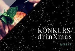 DrinXmas czyli najlepsze koktajle świąteczne