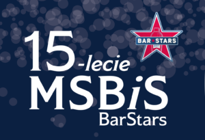 MSBiS 15lecie BarStars